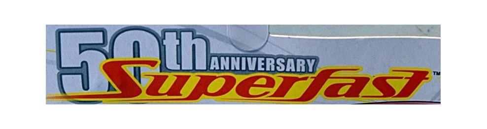 50th Anniversary Superfast