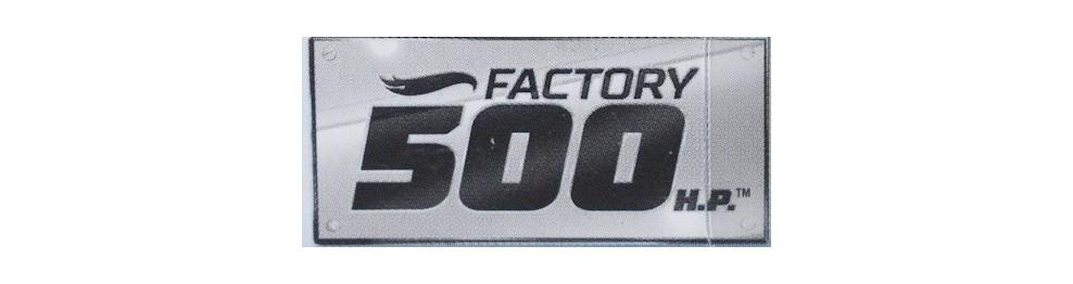 Factory 500 HP